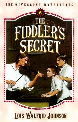 The Fiddler's Secret (The Riverboat Adventures, #6)