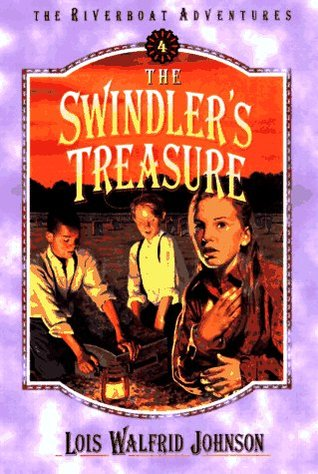 The Swindler's Treasure (The Riverboat Adventures, #4)