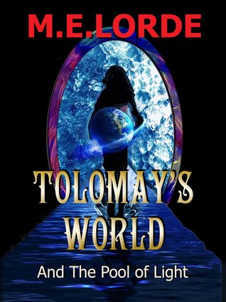Tolomay's World and the Pool of Light