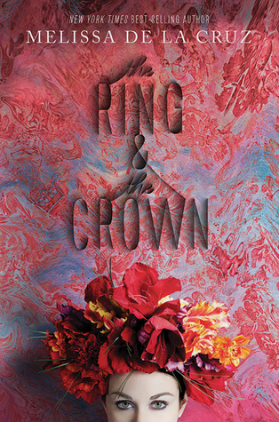 Review: The Ring and the Crown by Melissa de la Cruz