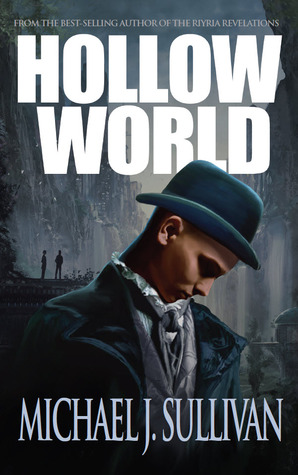 Cover of Michael J. Sullivan's Hollow World