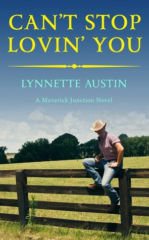 Can't Stop Lovin' You by Lynnette Austin