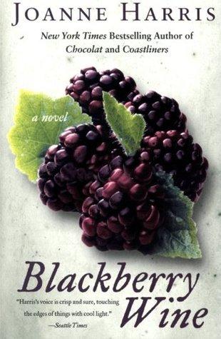 Blackberry Wine by Joanne Harris Book Cover