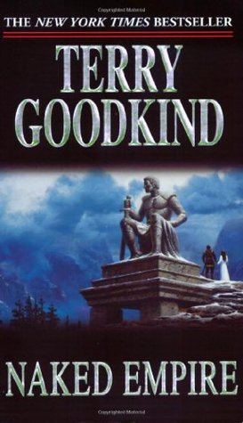 Naked Empire Sword of Truth: Terry Goodkind