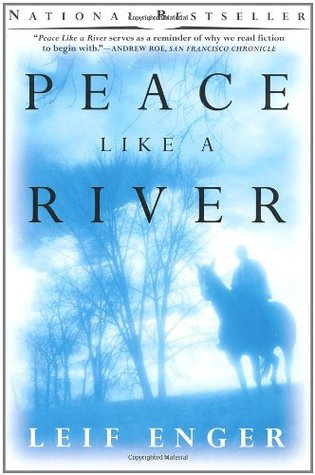 Peace Like a River by Leif Enger | Book Review by The 1000th Voice
