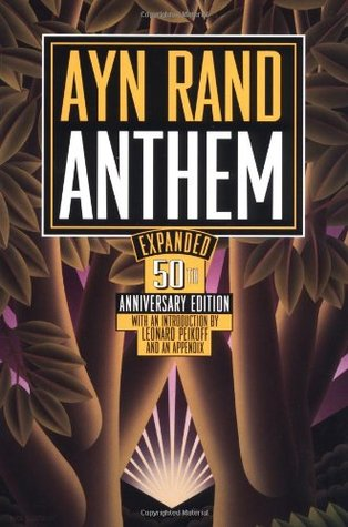 a societal analysis of anthem a book by ayn rand Total sales in english of ayn rand's books exceed how does one lead a rational life in an irrational society ayn rand exploring ari campus: ayn rand on.
