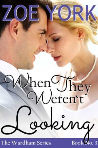 When They Weren't Looking  (Wardham, #3)