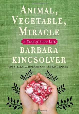 A Year of Food Life - Barbara Kingsolverr, Steven L. Hopp, Camille Kingsolver, Richard A. Houser