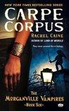 Carpe Corpus (The Morganville Vampires, #6)