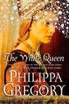 The White Queen (The Cousins' War, #1)