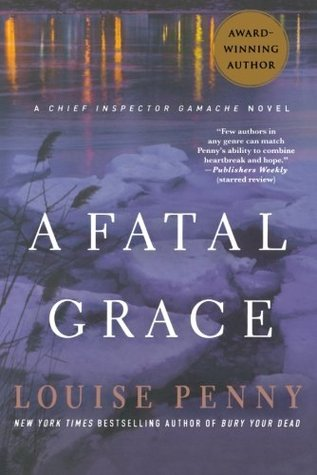 Book Review: A Fatal Grace by Louise Penny