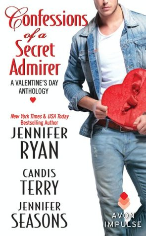 Confessions of a Secret Admirer: A Valentine's Day Anthology