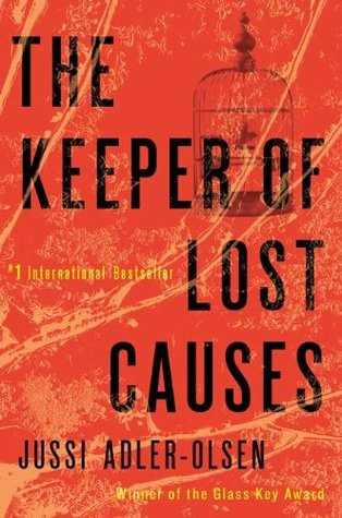 The Keeper of Lost Causes (Department Q #1) - Jussi Adler-Olsen