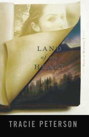 Land of My Heart (Heirs of Montana, #1)