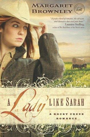 A Lady Like Sarah (A Rocky Creek Romance, #1)