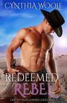 Redeemed by a Rebel (Destiny in Deadwood #1)
