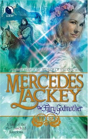 The Fairy Godmother (The Five Hundred Kingdoms #1)