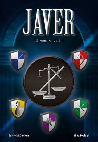 Javer, El Principio del Fin -  N.A. Praiack