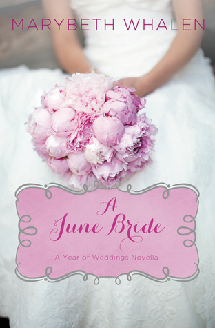 A June Bride (A Year of Weddings, #7)