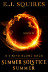 Summer Solstice Summer (Viking Blood Saga #2)