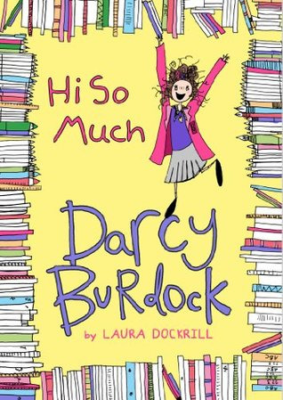 Hi So Much (Darcy Burdock, #2)