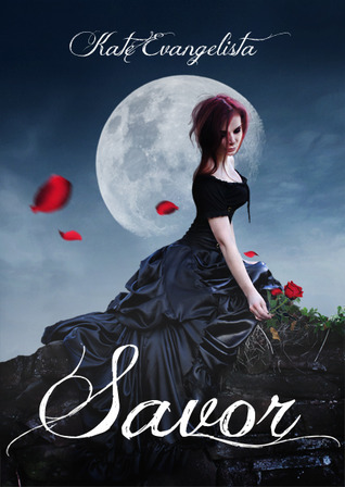 Savor by Kate Evangelista
