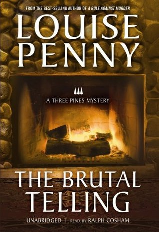Book Review: The Brutal Telling by Louise Penny