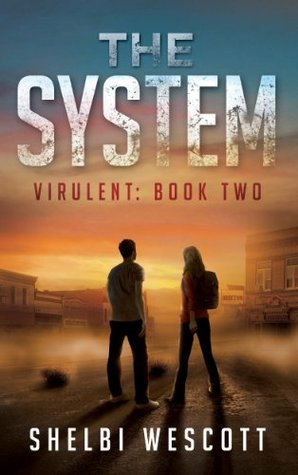 The System (Virulent Book 2)