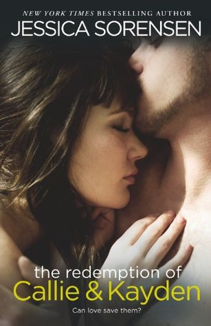 The Redemption of Callie & Kayden (The Coincidence, #2)