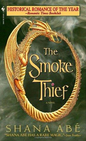 The Smoke Thief (Drákon #1)