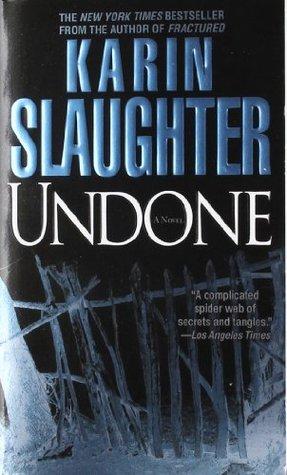 Undone (Will Trent #3)