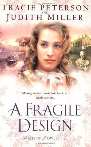 A Fragile Design (Bells of Lowell, #2)