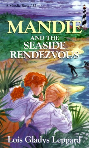Mandie and the Seaside Rendezvous (Mandie Books, 32)