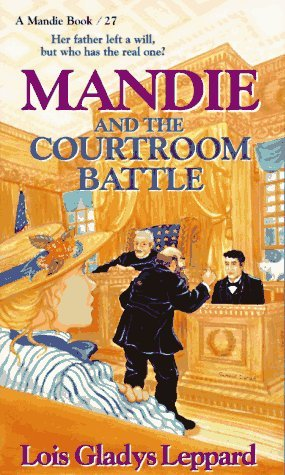 Mandie and the Courtroom Battle (Mandie Books, 27)