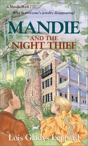 Mandie and the Night Thief (Mandie Books, 37)