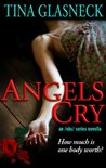 Angels Cry: A Novella (The Spark Before Dying Series, #2)