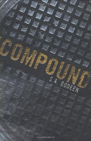 The Compound (The Compound, #1)