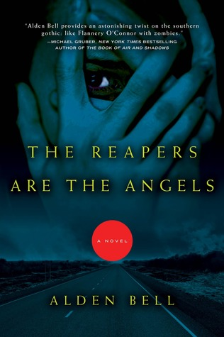Review: The Reapers Are The Angels by Alden Bell