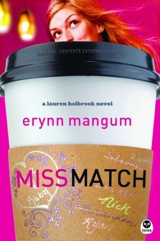 Miss Match (Lauren Holbrook, #1)