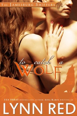 To Catch a Wolf (The Jamesburg Shifters, #1)