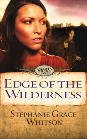 Edge of the Wilderness (Dakota Moons)