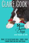 Must Love Dogs: New Leash on Life (Must Love Dogs, #2)