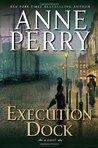 Execution Dock (William Monk, #16)