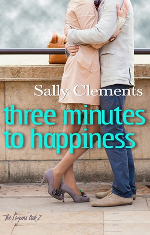 Three Minutes to Happiness by Sally Clements