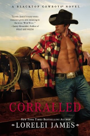 Corralled (Blacktop Cowboys, #1)