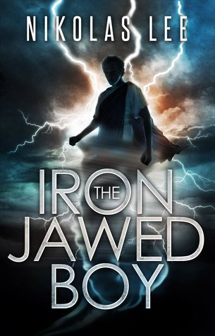 The Iron-Jawed Boy by Nikolas Lee