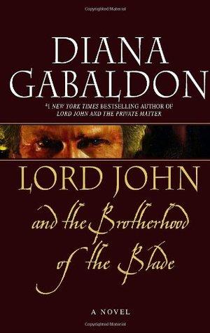 Lord John and the Brotherhood of the Blade  (Lord John Grey, #2)