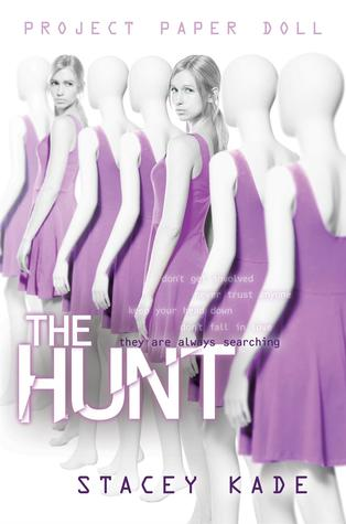 The Hunt by Stacey Kade