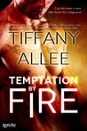 Temptation by Fire (Entangled Ignite)