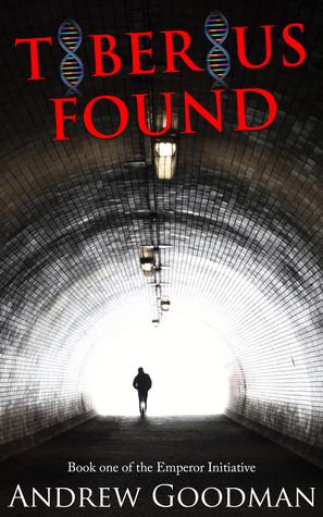 Tiberius Found by Andrew  Goodman